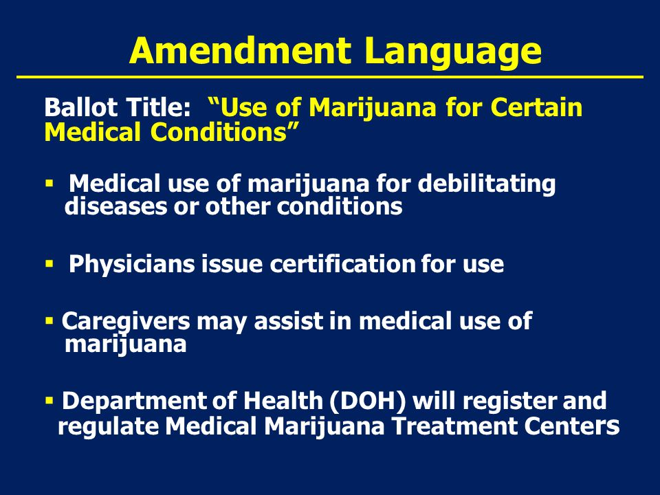 Human Resources Issues  Americans with Disabilities (ADA) Does not require employers to allow use as a reasonable accommodation even if registered as medical marijuana patient  Marijuana classified as illegal drug under Controlled Substance Act