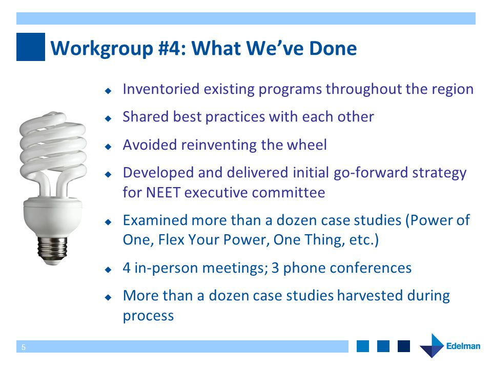 6 Recommendation From Workgroup #4 Strategy and framework for region-wide, scalable marketing program