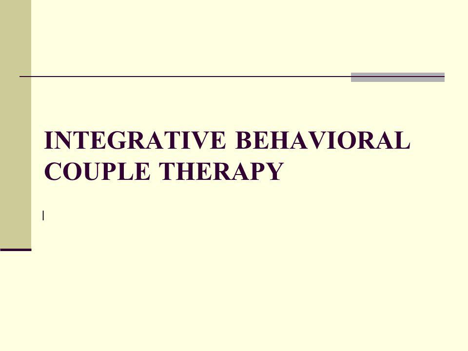 INTEGRATIVE BEHAVIORAL COUPLE THERAPY I