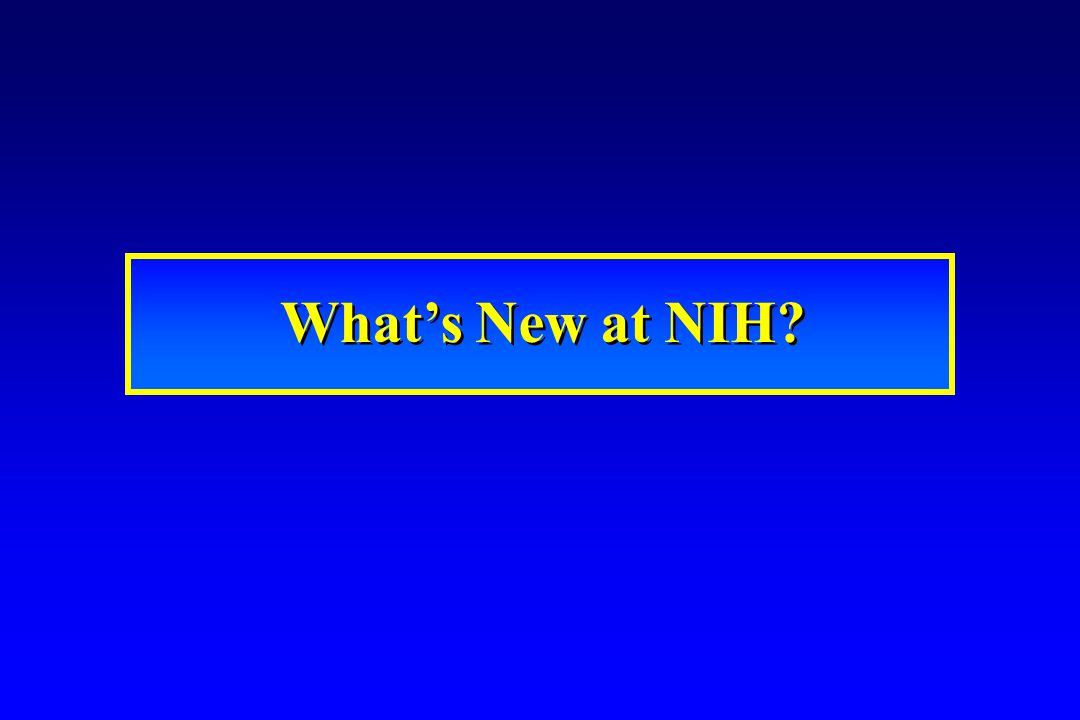 What's New at NIH?