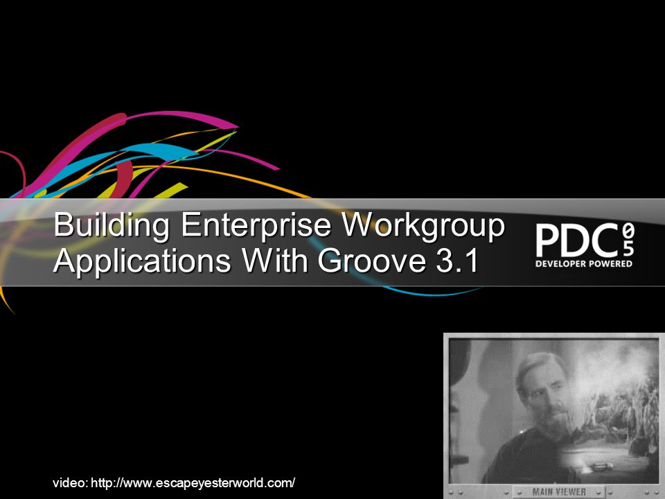 Building Enterprise Workgroup Applications With Groove 3.1 video: http://www.escapeyesterworld.com/