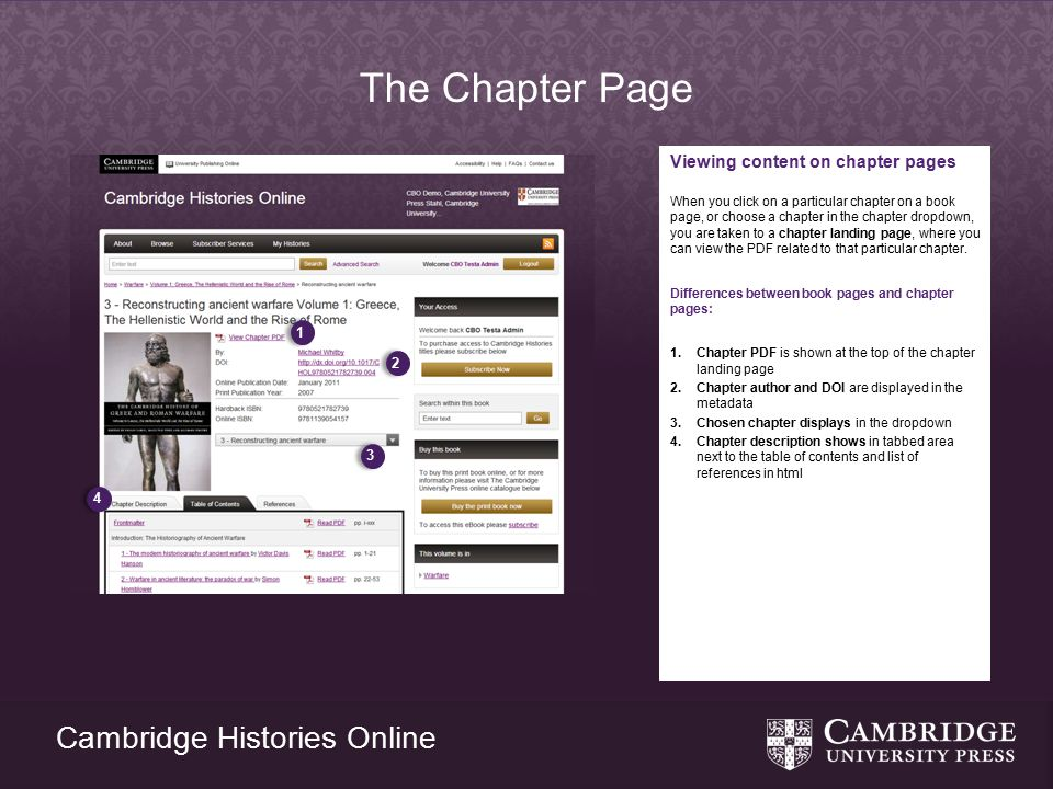 Cambridge Histories Online The Chapter Page Viewing content on chapter pages When you click on a particular chapter on a book page, or choose a chapter in the chapter dropdown, you are taken to a chapter landing page, where you can view the PDF related to that particular chapter.