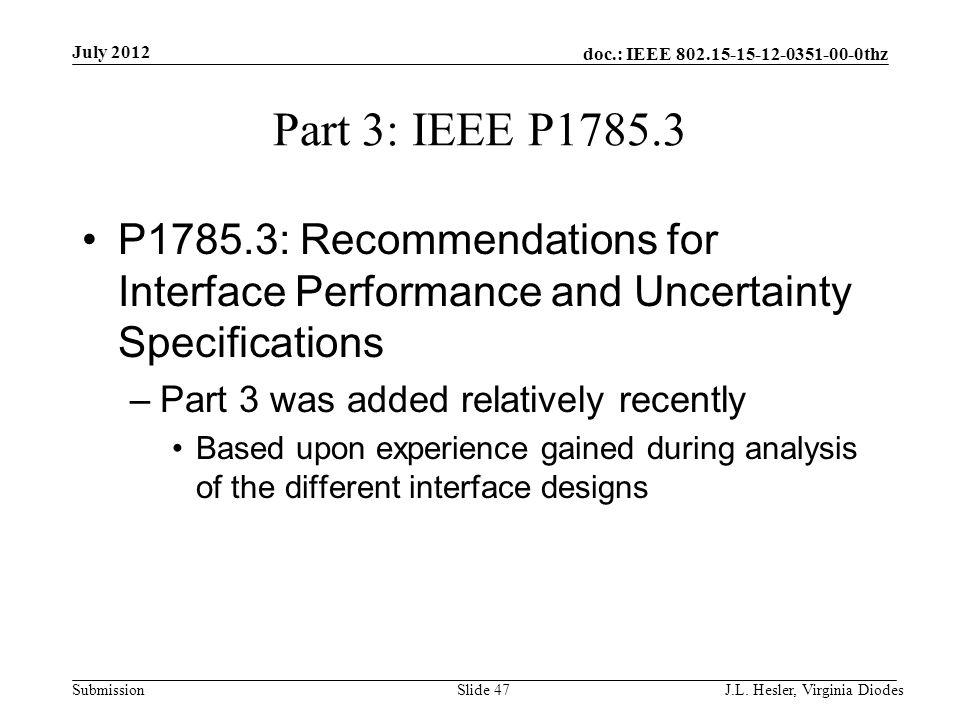 doc.: IEEE 802.15-15-12-0351-00-0thz Submission Part 3: IEEE P1785.3 P1785.3: Recommendations for Interface Performance and Uncertainty Specifications