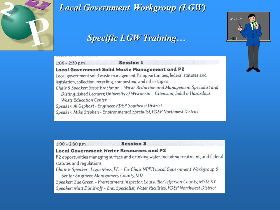 Local Government Workgroup (LGW) Specific LGW Training…
