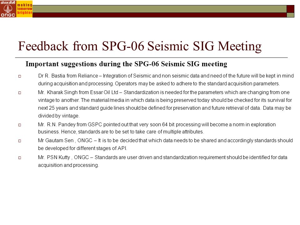 Feedback from SPG-06 Seismic SIG Meeting  Dr R.