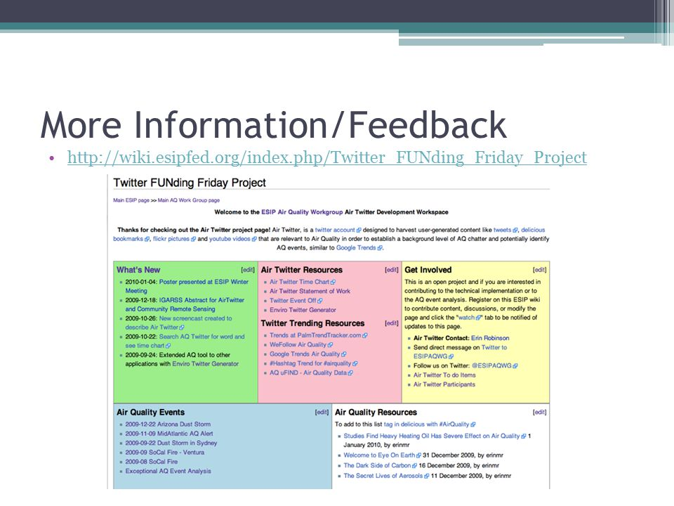 More Information/Feedback http://wiki.esipfed.org/index.php/Twitter_FUNding_Friday_Project