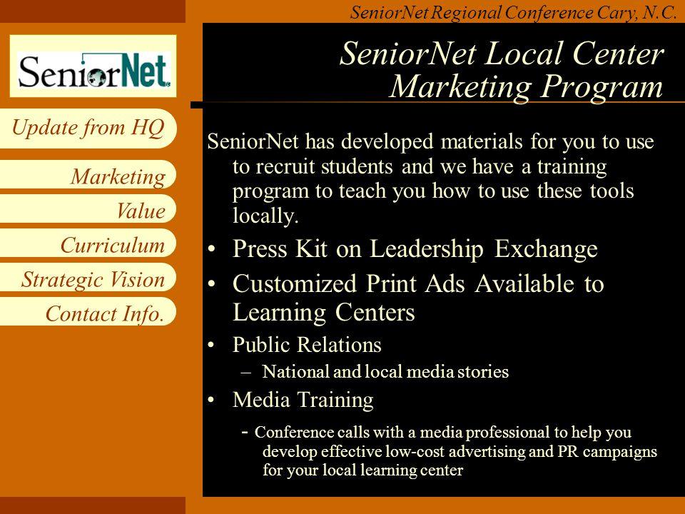 Insert workgroup logo on slide master SeniorNet Regional Conference Cary, N.C.