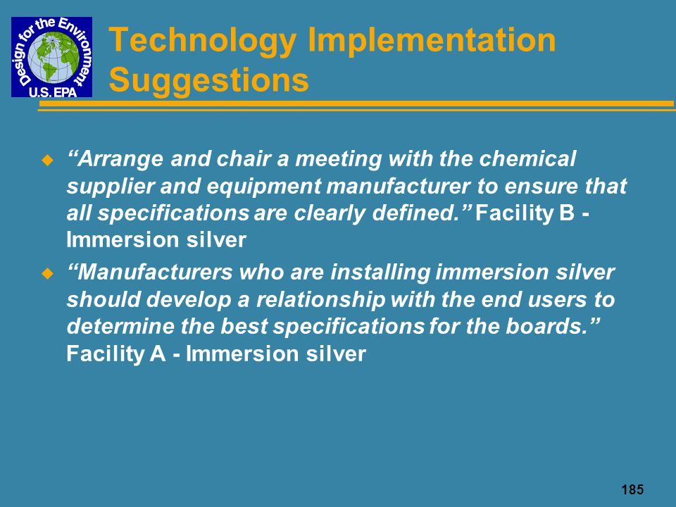 "185 Technology Implementation Suggestions u ""Arrange and chair a meeting with the chemical supplier and equipment manufacturer to ensure that all spec"