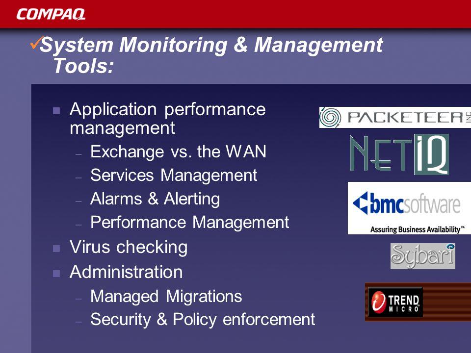 System Monitoring & Management Tools: Application performance management – Exchange vs.