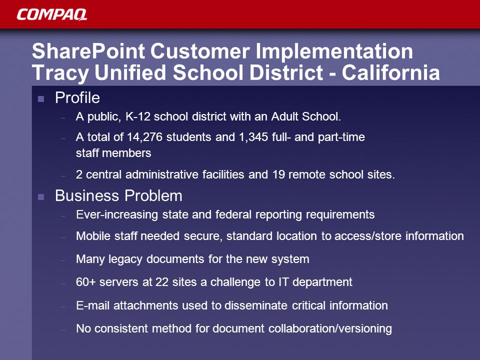 SharePoint Customer Implementation Tracy Unified School District - California Profile – A public, K-12 school district with an Adult School.
