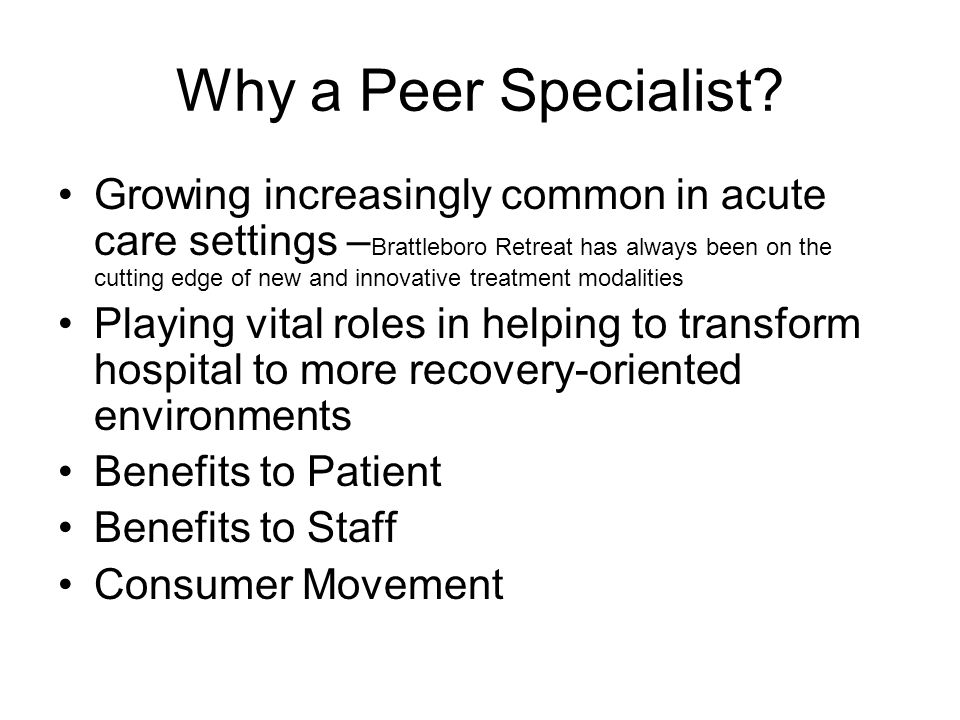 Why a Peer Specialist.