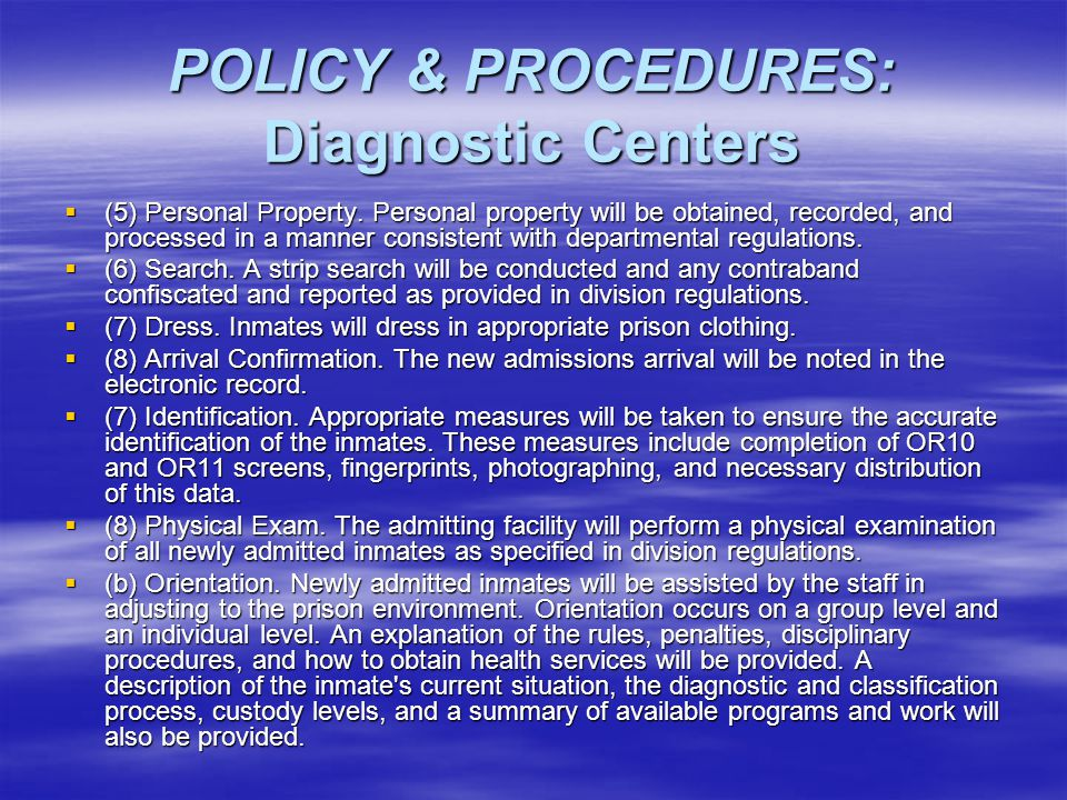 POLICY & PROCEDURES: Diagnostic Centers  (5) Personal Property.