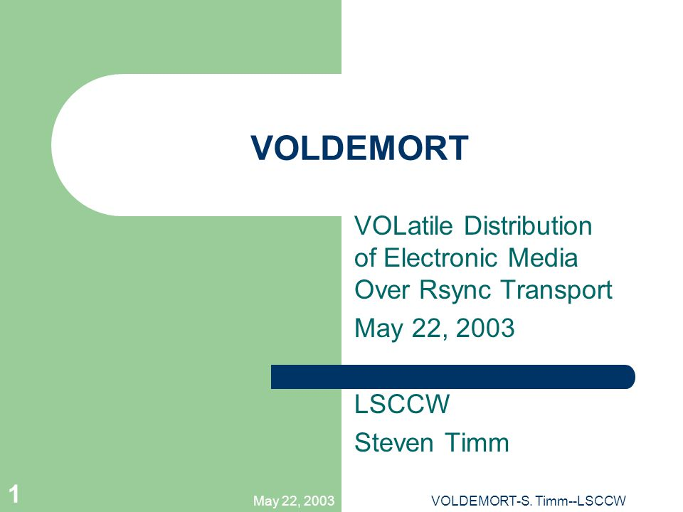 May 22, 2003VOLDEMORT-S.