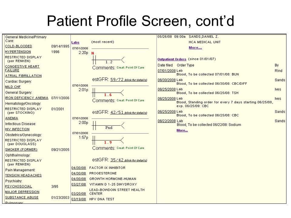 Patient Profile Screen, cont'd