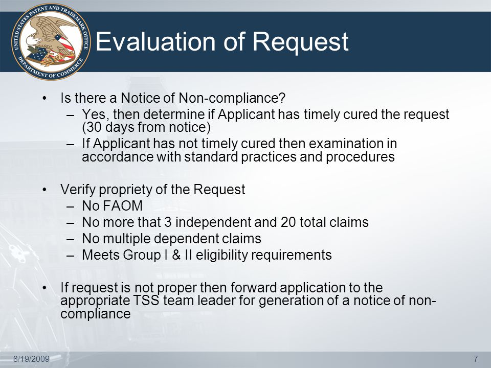 8/19/20097 Evaluation of Request Is there a Notice of Non-compliance.