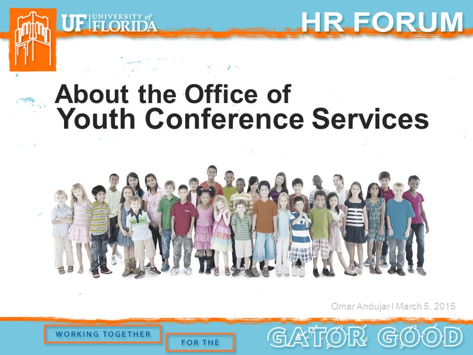 About the Office of Youth Conference Services Omar Andujar I March 5, 2015