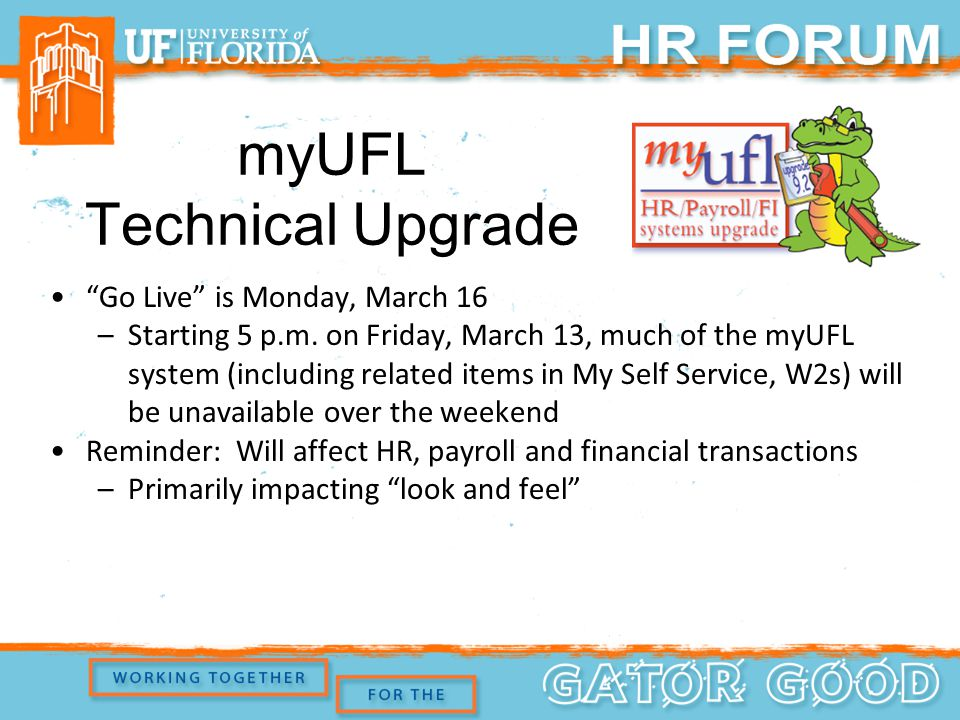 myUFL Technical Upgrade Go Live is Monday, March 16 –Starting 5 p.m.