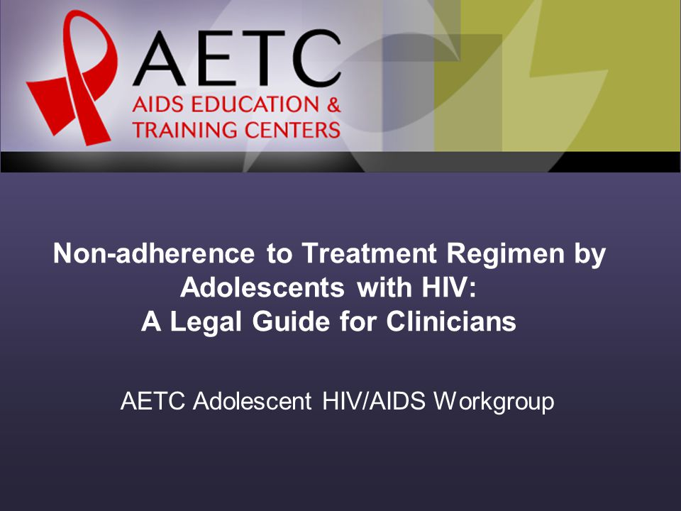 Case study # 1 HIV positive teen lived with his mother who was also HIV infected and active injection drug abuser.