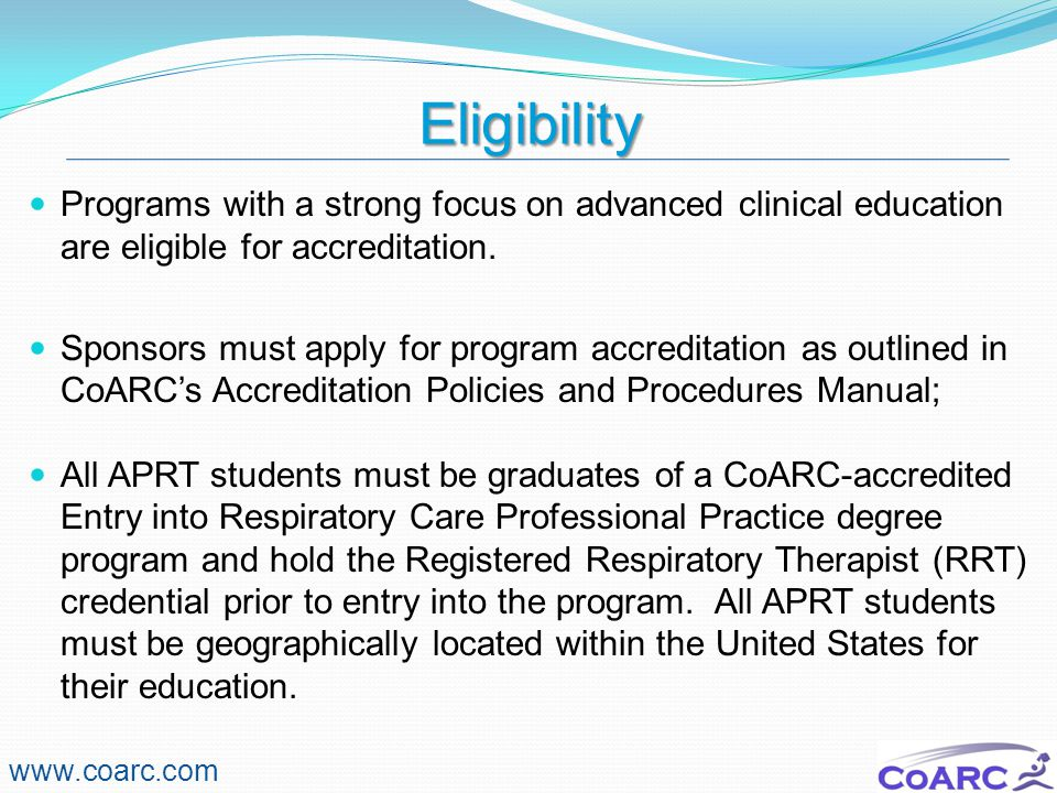 Degree Completion Program Development www.coarc.com Development of an effective degree completion program depends on a thorough assessment of those education experiences typically offered at the entry into respiratory care professional practice degree level.