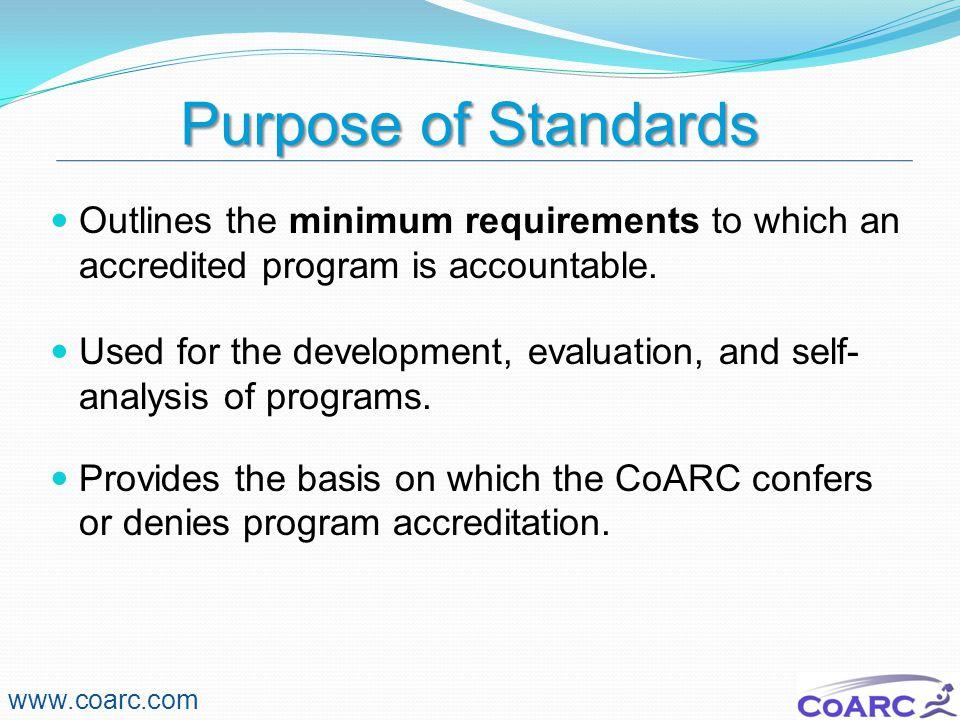 Standard A – Program Administration and Sponsorship www.coarc.com Institutional Accreditation Consortium Sponsor Responsibilities Substantive Changes