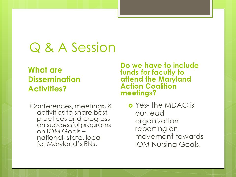 Q & A Session What are Dissemination Activities.