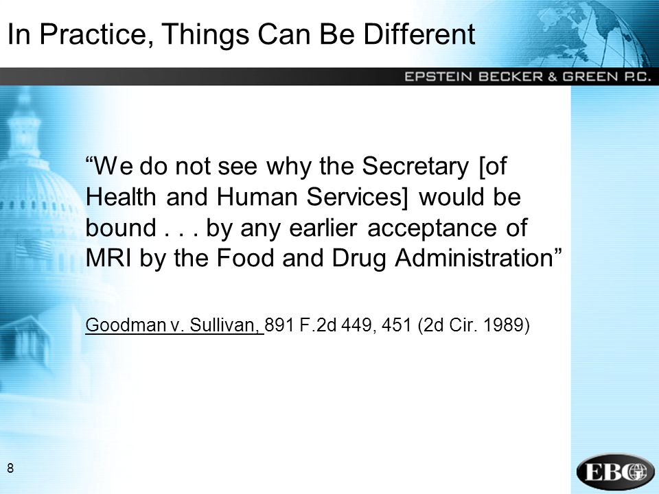 8 In Practice, Things Can Be Different We do not see why the Secretary [of Health and Human Services] would be bound...