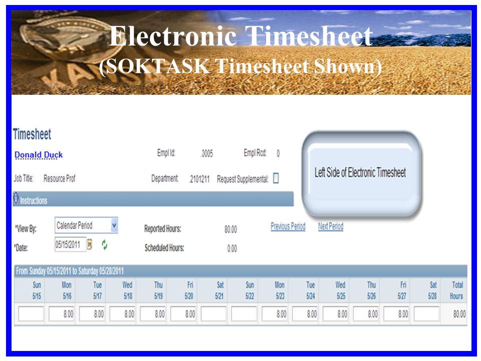 Electronic Timesheet (SOKTASK Timesheet Shown)