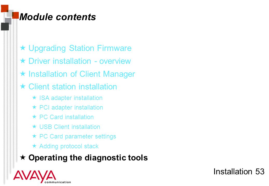 Installation 53 Module contents  Upgrading Station Firmware  Driver installation - overview  Installation of Client Manager  Client station instal