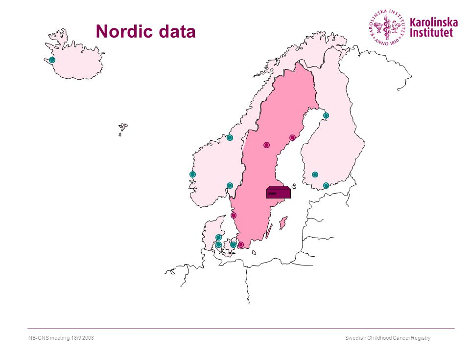 Swedish Childhood Cancer RegistryNB-CNS meeting 18/9 2008 Nordic data