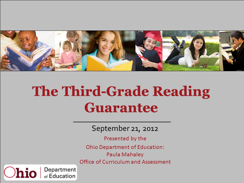 September 21, 2012 Presented by the Ohio Department of Education: Paula Mahaley Office of Curriculum and Assessment