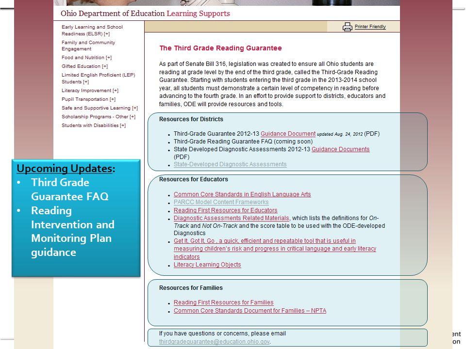 Upcoming Updates: Third Grade Guarantee FAQ Reading Intervention and Monitoring Plan guidance Upcoming Updates: Third Grade Guarantee FAQ Reading Intervention and Monitoring Plan guidance