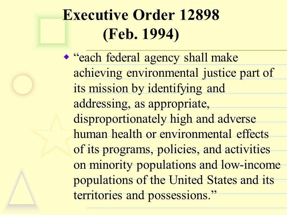 Executive Order 12898 (Feb.