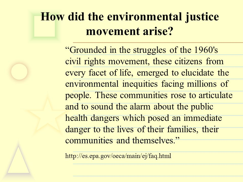 How did the environmental justice movement arise.