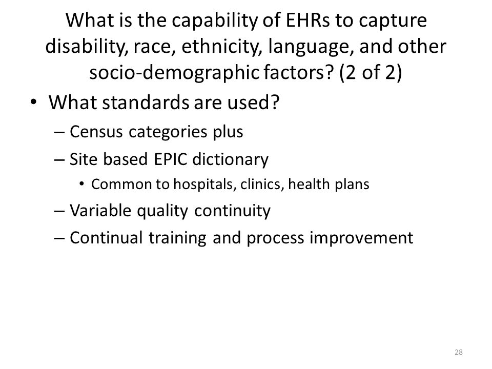 What is the capability of EHRs to capture disability, race, ethnicity, language, and other socio-demographic factors.