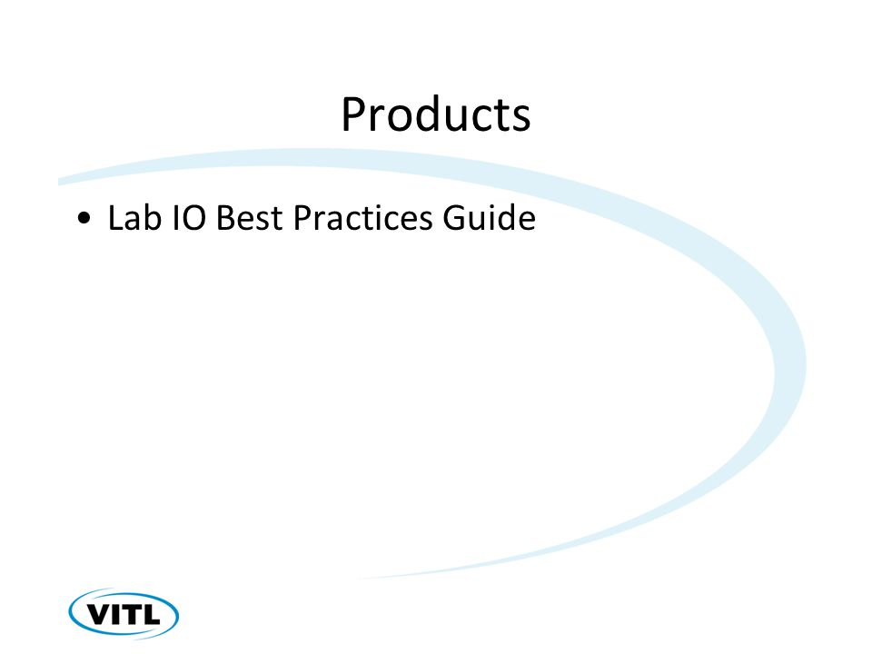 Products Lab IO Best Practices Guide