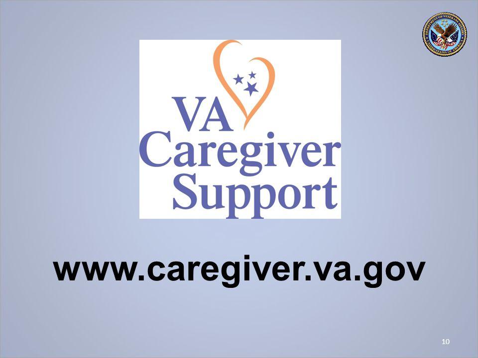 10 www.caregiver.va.gov