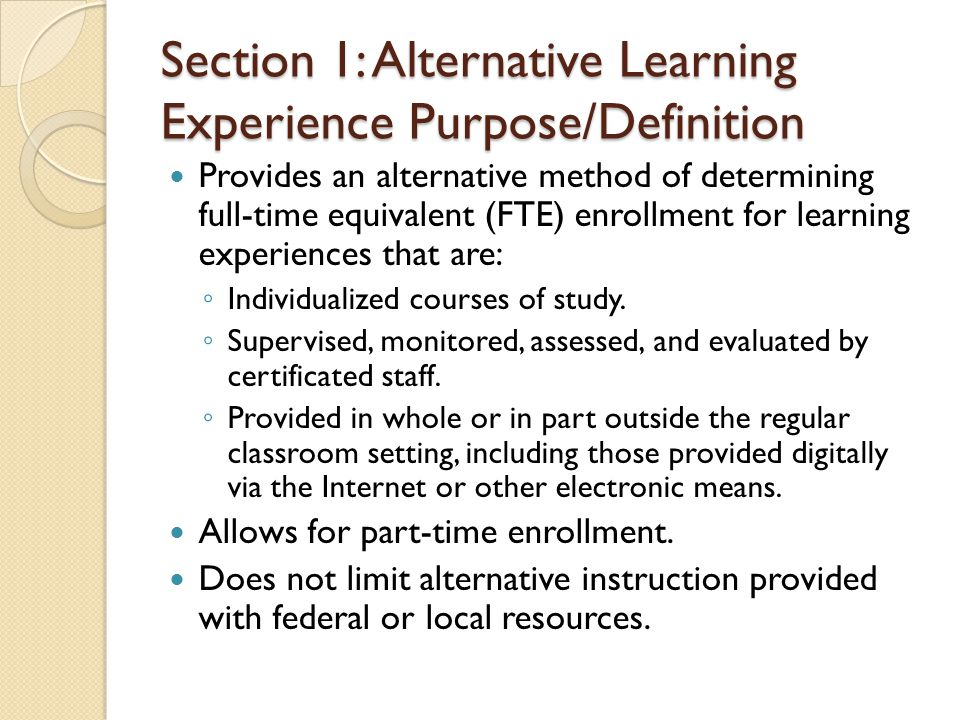 Section 2: School board policies The requirement of a written plan for each student (WSLP).