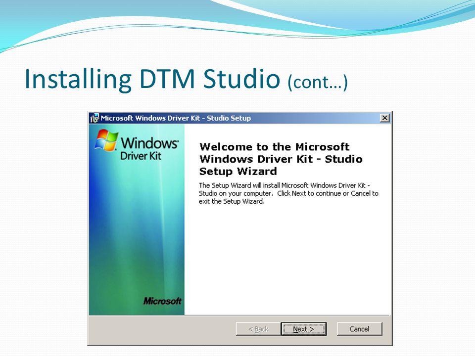 Installing DTM Studio (cont…)
