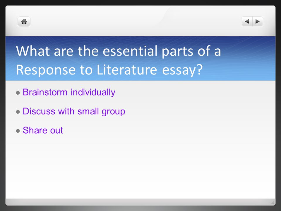 What are the essential parts of a Response to Literature essay.