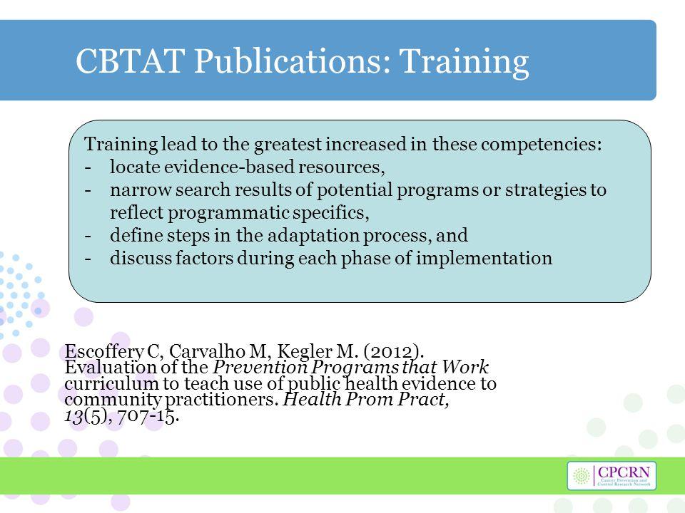 CBTAT Publications: Training Escoffery C, Carvalho M, Kegler M.
