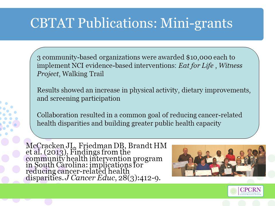 CBTAT Publications: Mini-grants McCracken JL, Friedman DB, Brandt HM et al.