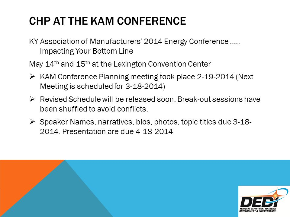 CHP AT THE KAM CONFERENCE KY Association of Manufacturers' 2014 Energy Conference …..