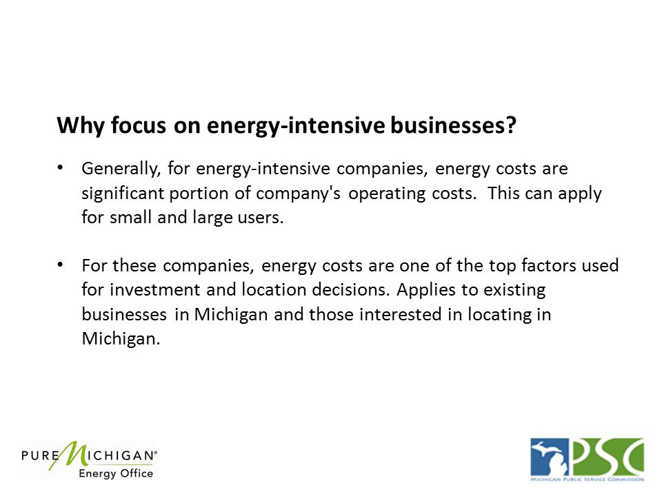 Generally, for energy-intensive companies, energy costs are significant portion of company s operating costs.