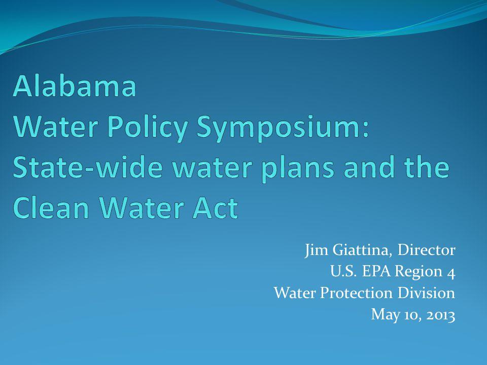 Jim Giattina, Director U.S. EPA Region 4 Water Protection Division May 10, 2013
