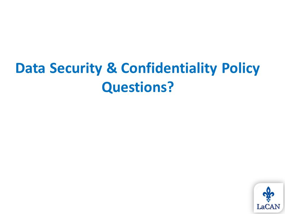 Data Security & Confidentiality Policy Questions