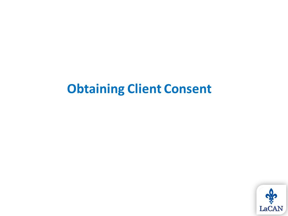 Obtaining Client Consent