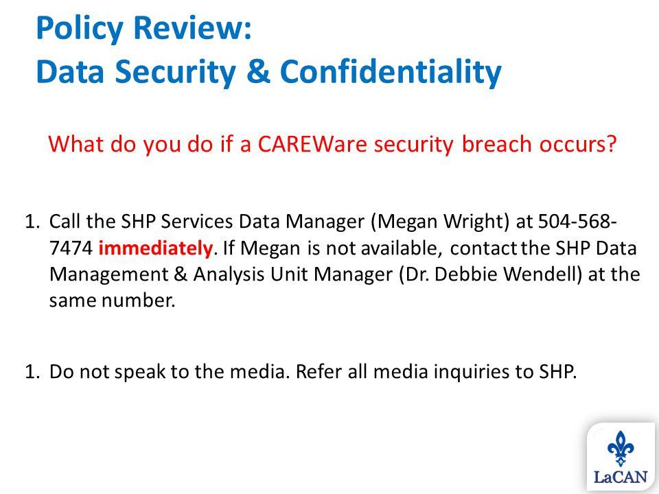 What do you do if a CAREWare security breach occurs.