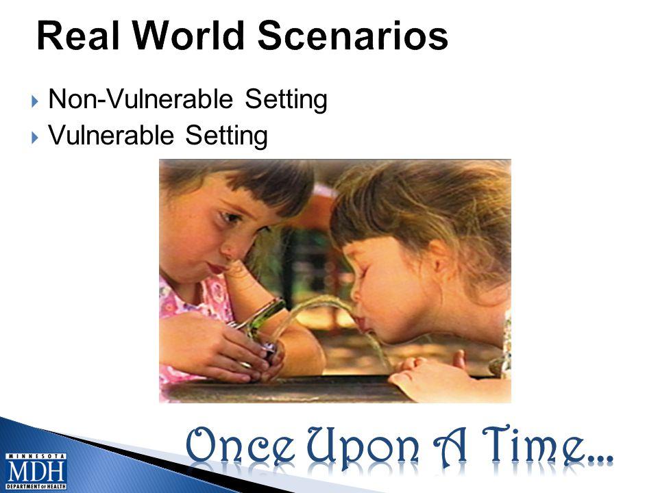  Non-Vulnerable Setting  Vulnerable Setting