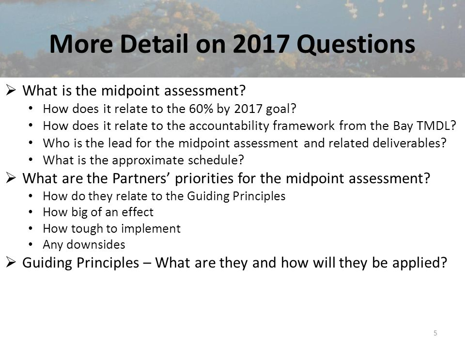 More Detail on 2017 Questions  What is the midpoint assessment.