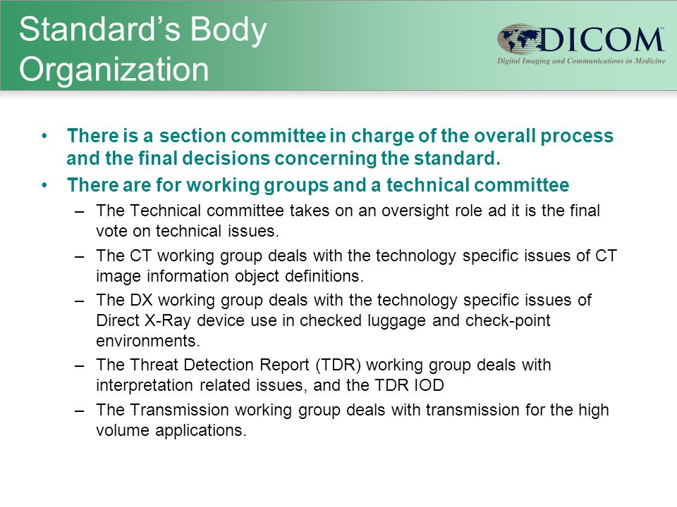 Standard's Body Organization There is a section committee in charge of the overall process and the final decisions concerning the standard.